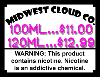 MIDWEST CLOUD Co. e-liquids!